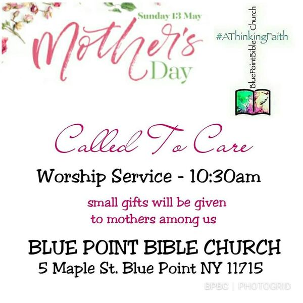 Blue Point Bible Church Podcast Called To Care Mother S Day Sermon