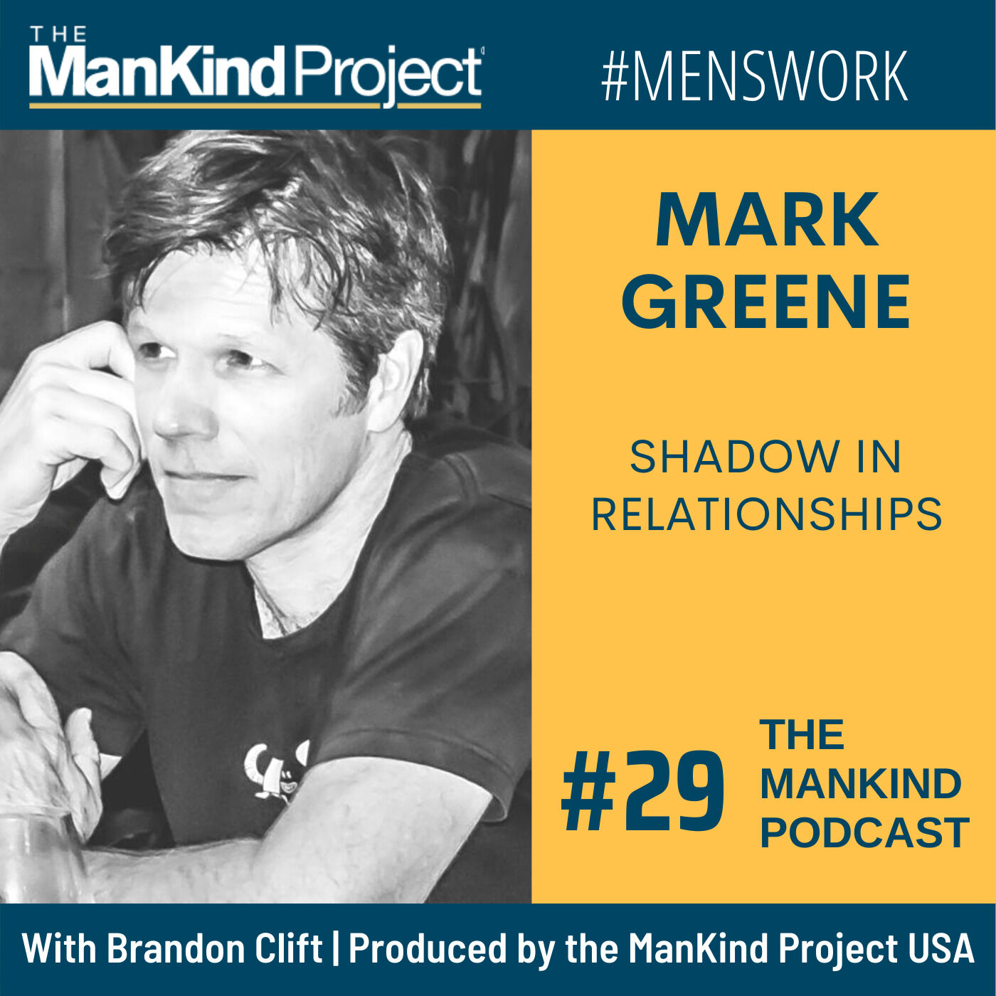 Shadow In Relationships | Mark Greene | Ep #029