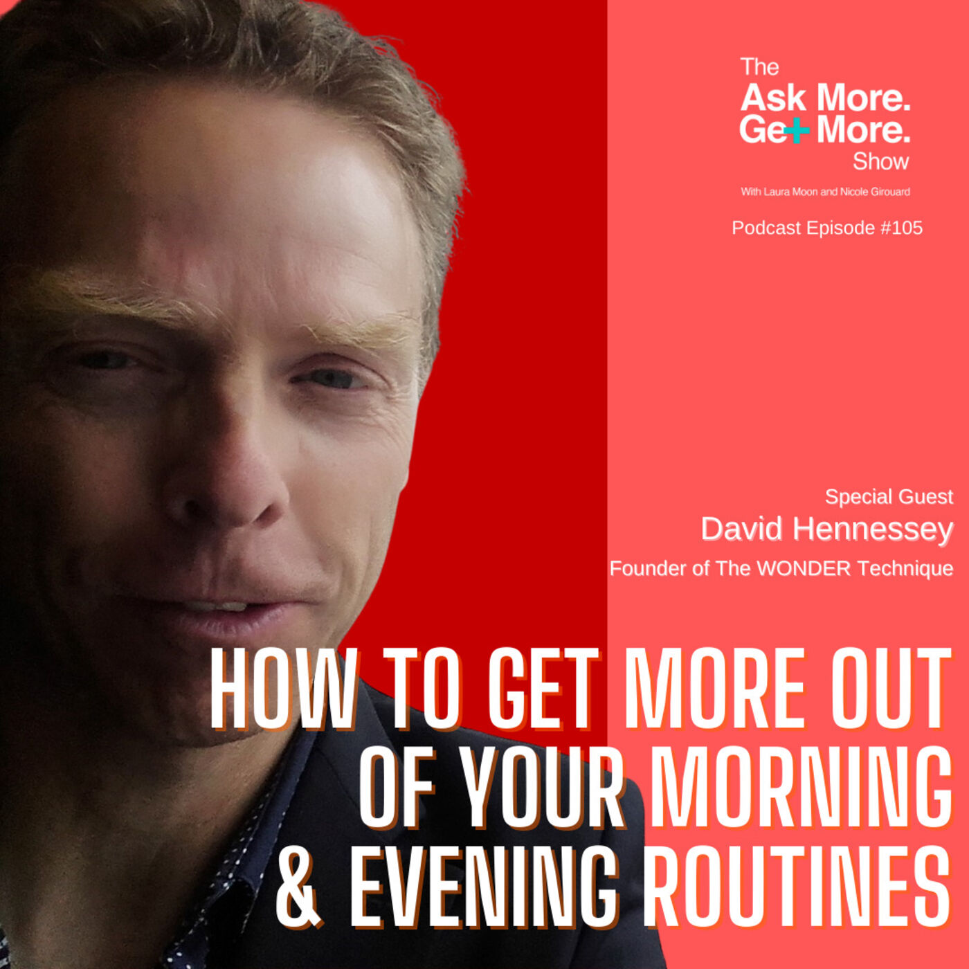 Level Up Your Morning & Evening Routines with WONDER Technique [David Hennessey]