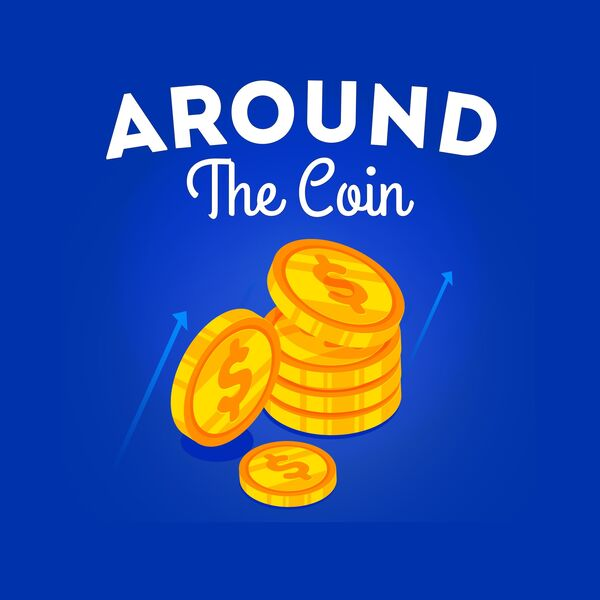 Around The Coin Podcast Artwork Image