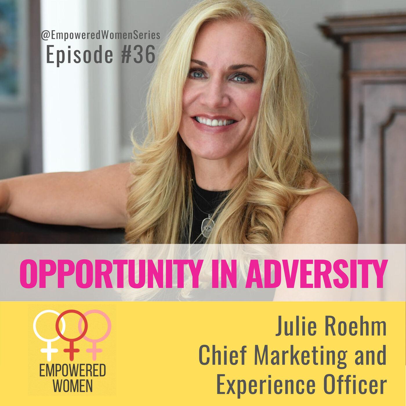 E36 - Opportunity in Adversity