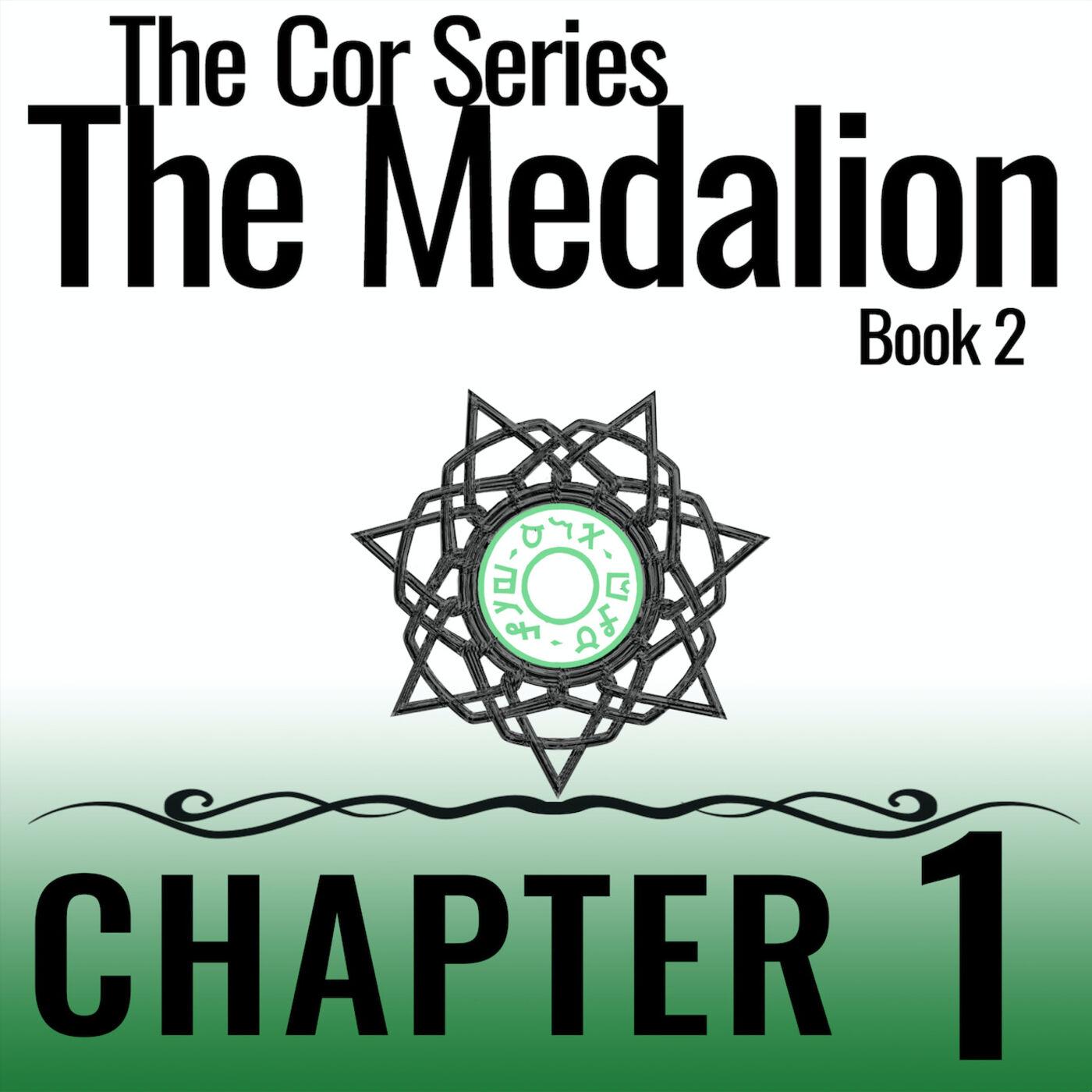 Cor Series: The Medallion #1