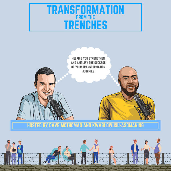 Transformation From The Trenches Podcast Artwork Image
