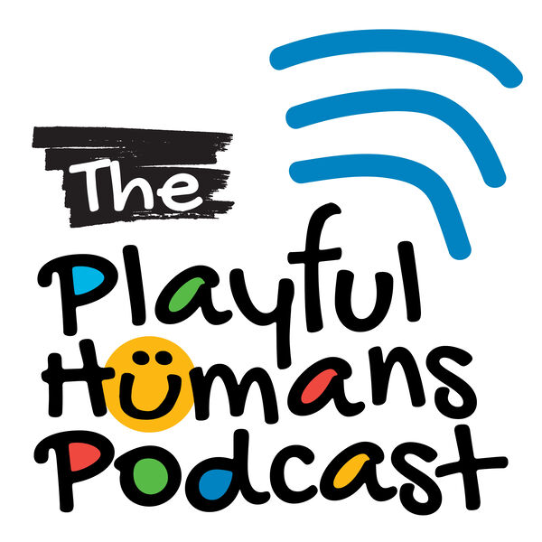 Playful Humans - People Who Play for a Living Podcast Artwork Image
