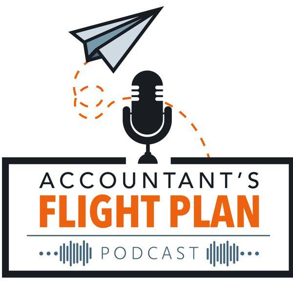 Accountant's Flight Plan Podcast Podcast Artwork Image