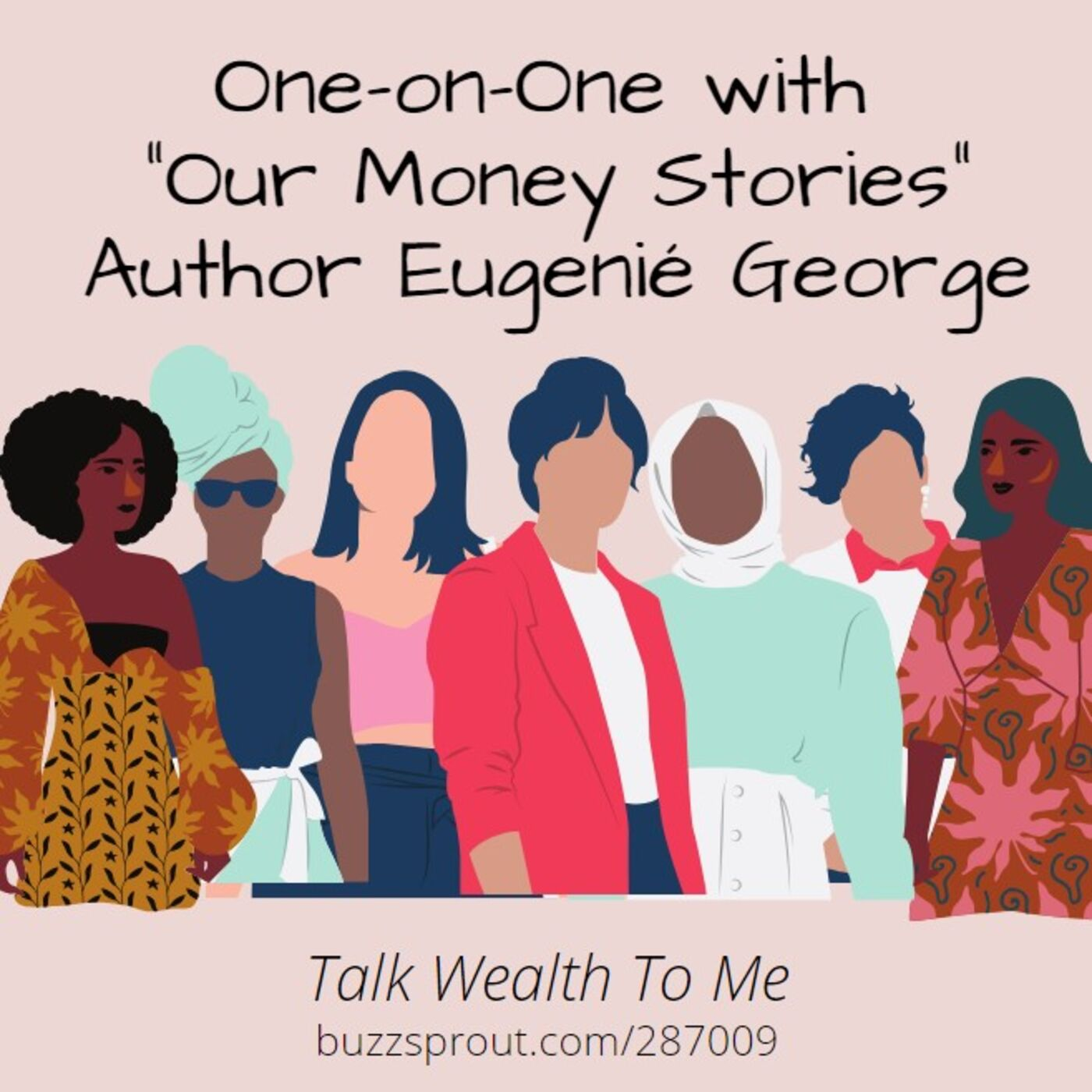 "One-on-One with ""Our Money Stories"" Author Eugenié George"