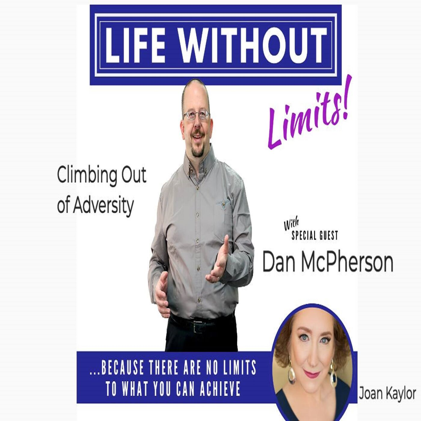 Climbing Out of Adversity with Dan McPherson