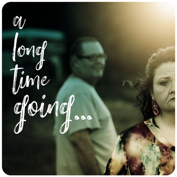 A Long Time Going... Podcast Artwork Image