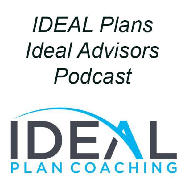IDEAL Plans Ideal Advisors Podcast Artwork Image