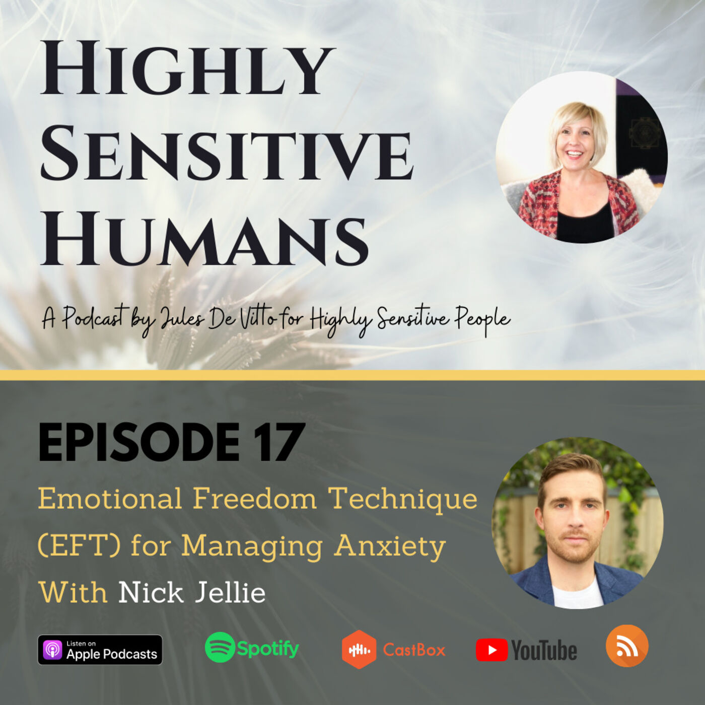 Emotional Freedom Technique (EFT) for Managing Anxiety With Nick Jellie