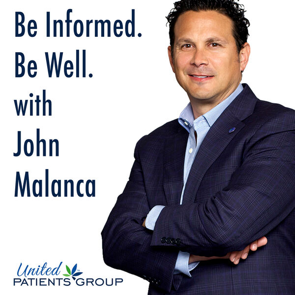 Be Informed. Be Well. With John Malanca Podcast Artwork Image