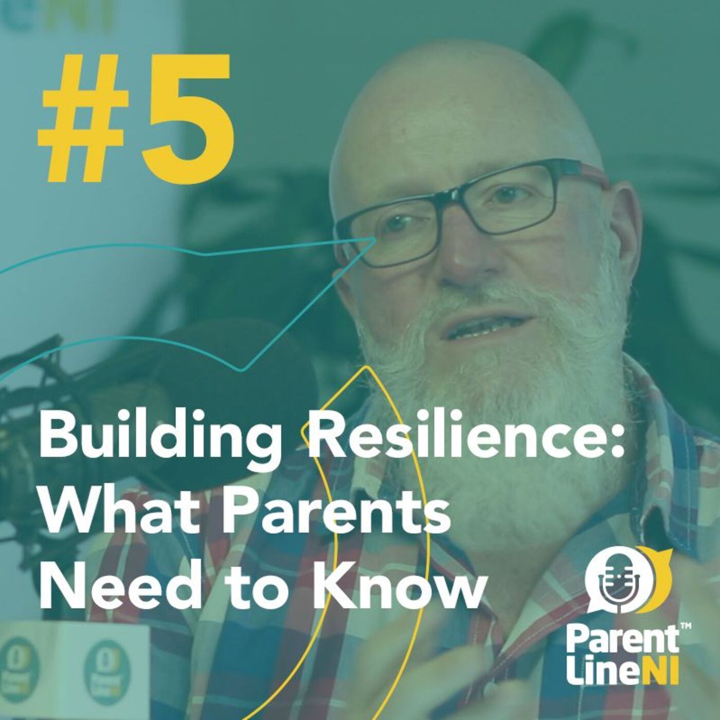 #5 - Building Resilience - What parents need to know