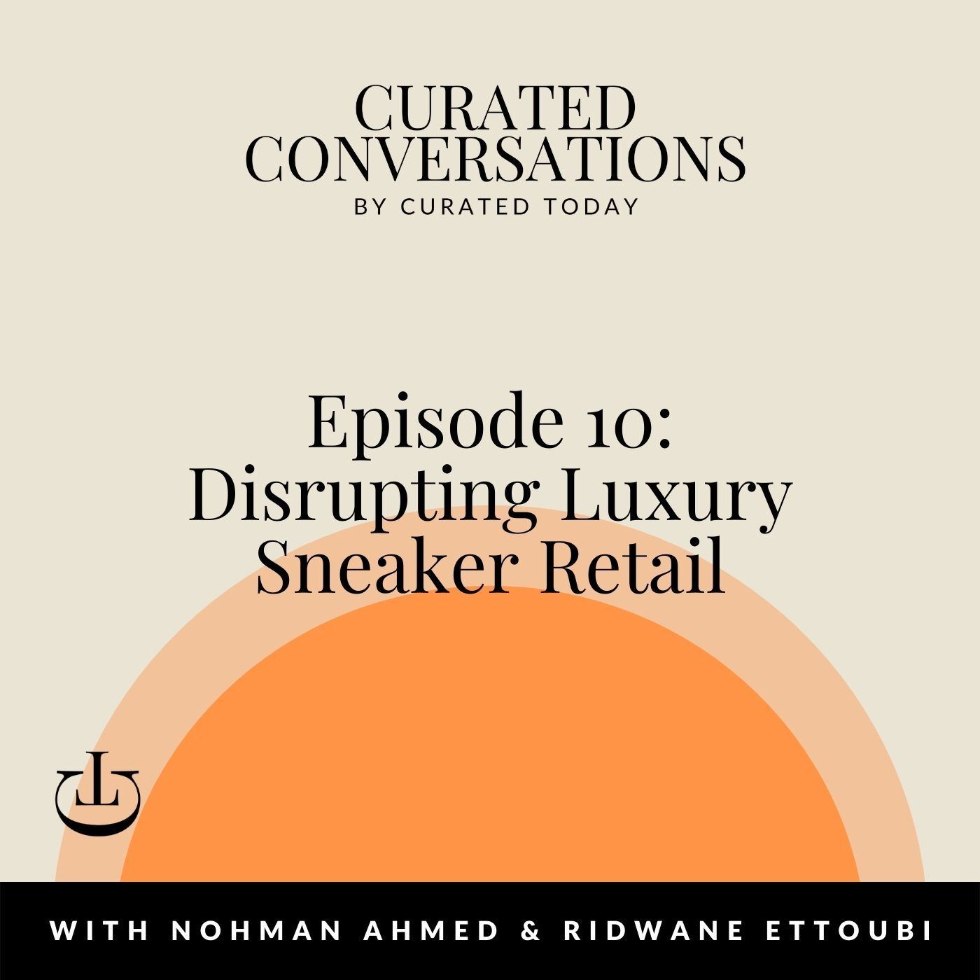 Disrupting Luxury Sneaker Retail - With Presentedby Co-Founders, Nohman Ahmed & Ridwane Ettoubi