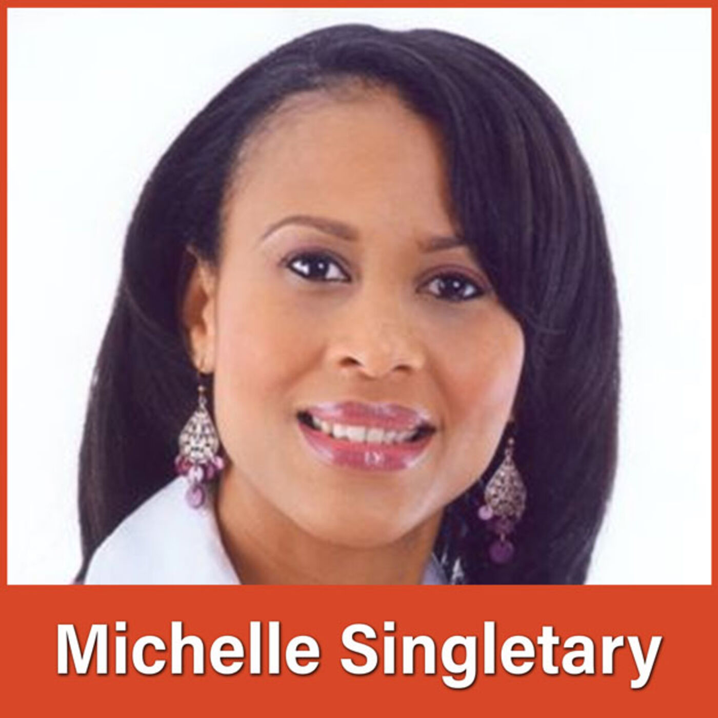 #31 Michelle Singletary: A Rising Tide Lifts All Boats