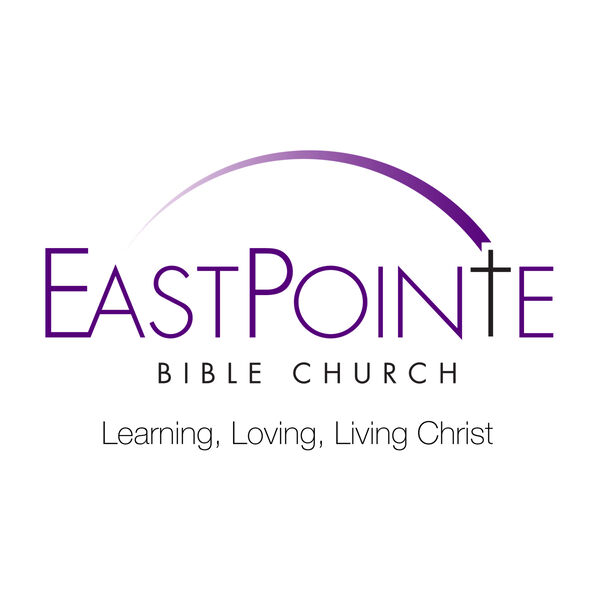 EastPointe Bible Church's Podcast Podcast Artwork Image