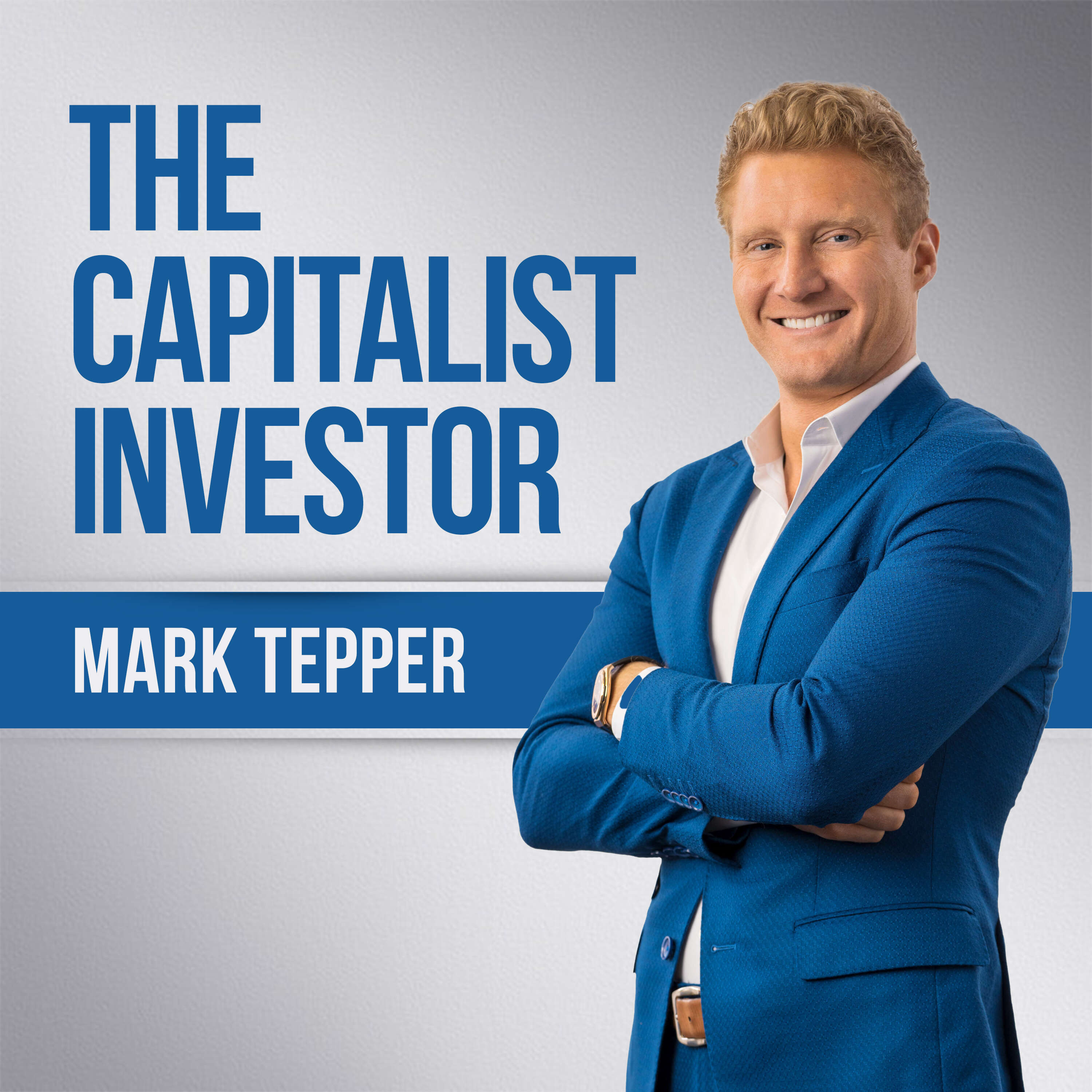 The Capitalist Investor with Mark Tepper podcast show image