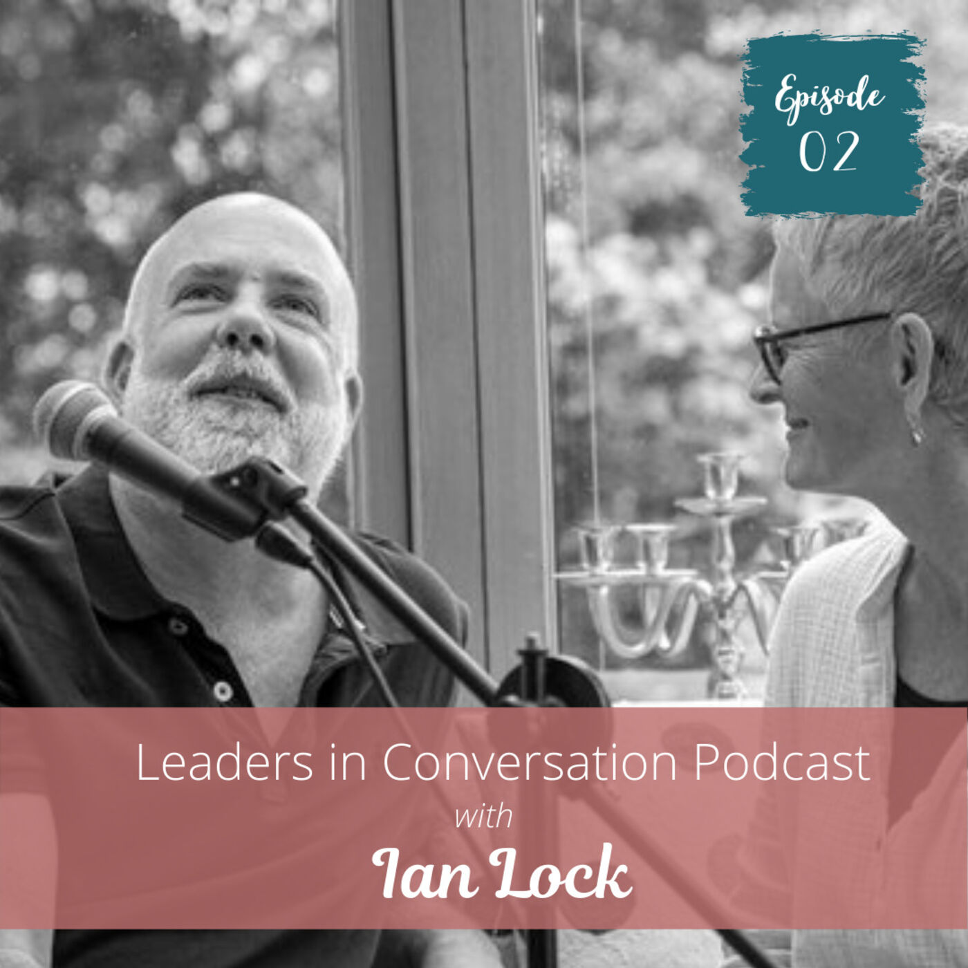 Anni Townend in Conversation with Ian Lock, Leadership Consultant