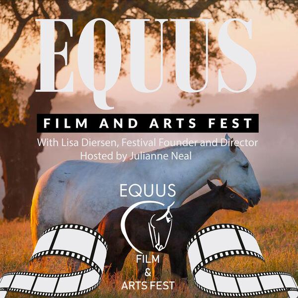 EQUUS Film and Arts Fest  Podcast Artwork Image