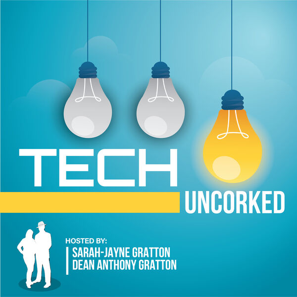 Tech Uncorked Podcast Artwork Image