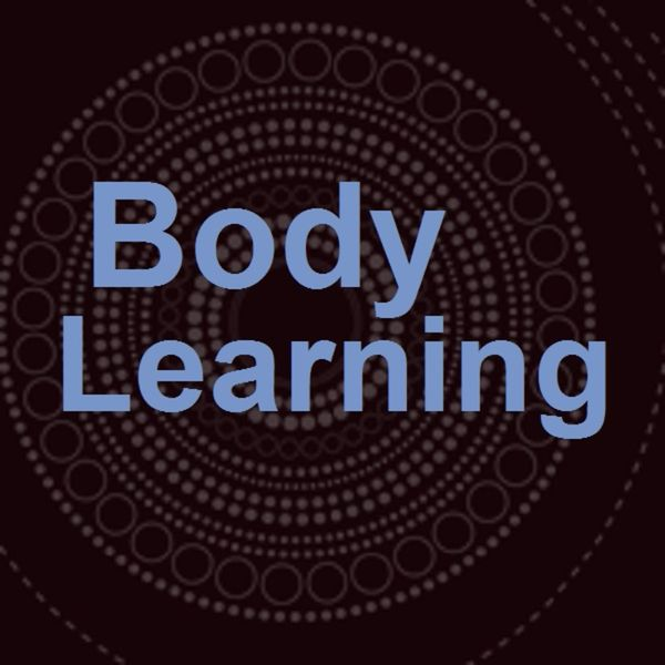 Body Learning: The Alexander Technique Podcast Artwork Image