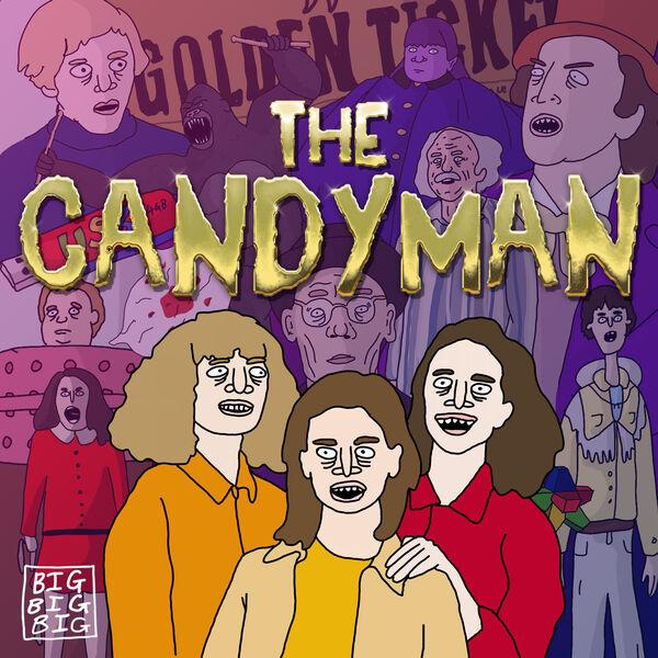 The Candyman Podcast Artwork Image