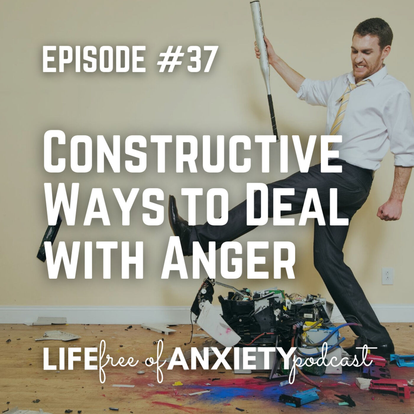 37-Constructive Ways to Deal with Anger