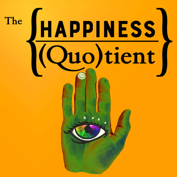 The Happiness Quotient Podcast Artwork Image