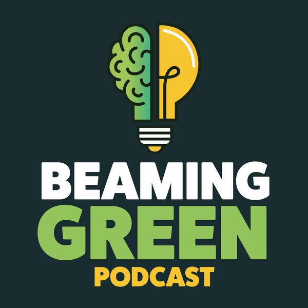 Beaming Green Podcast Artwork Image