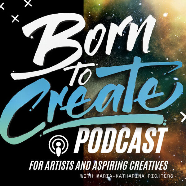 Born to Create Podcast Podcast Artwork Image