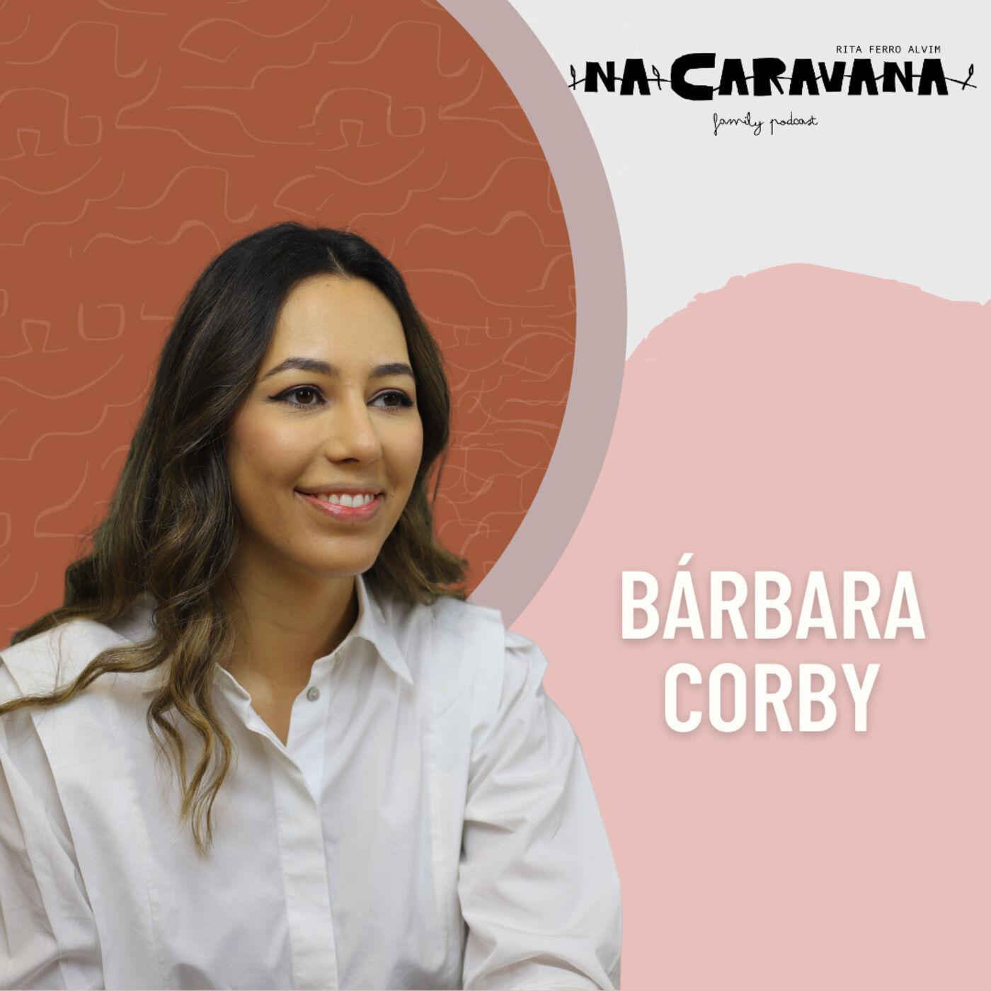 N'A Caravana com Bárbara Corby #78 Crescer no YouTube, terapia e ser mãe na pandemia