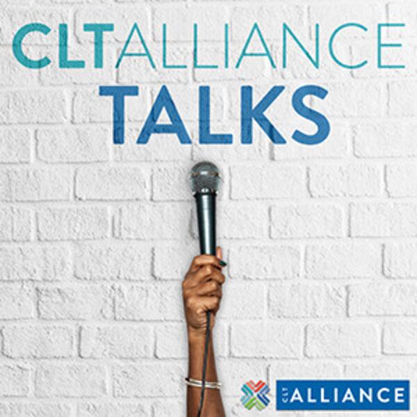 CLT Alliance Talks Podcast Artwork Image