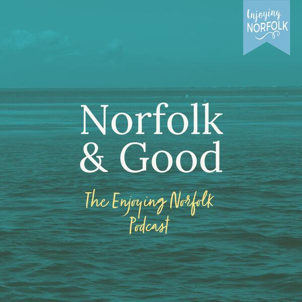 Norfolk & Good Podcast Artwork Image