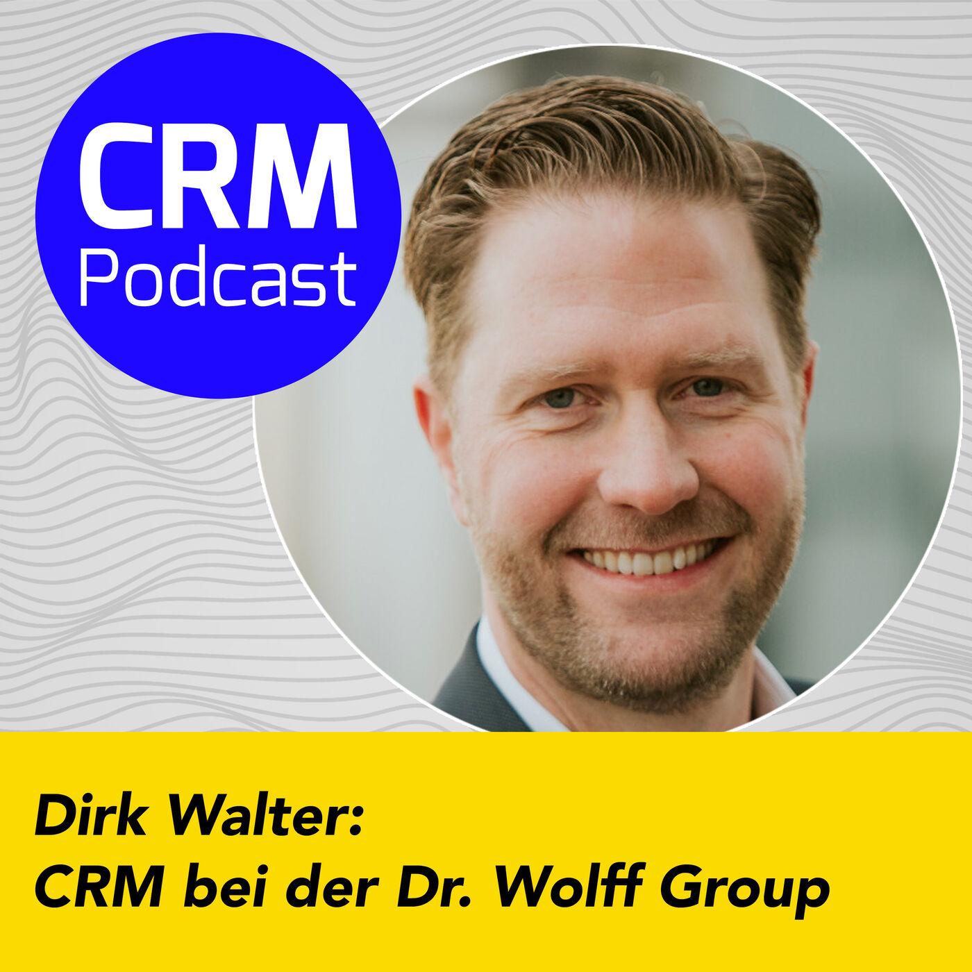 (#3) Dirk Walter: CRM bei der Dr. Wolff Group (Alpecin, Linola und Co.)