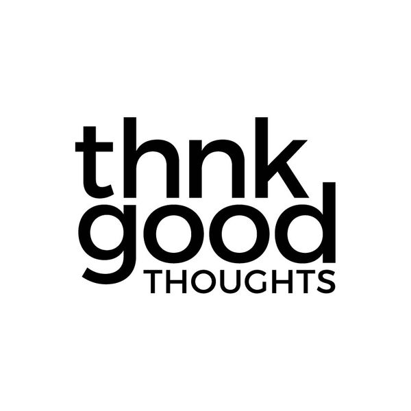 THNK Good Thoughts Podcast Artwork Image