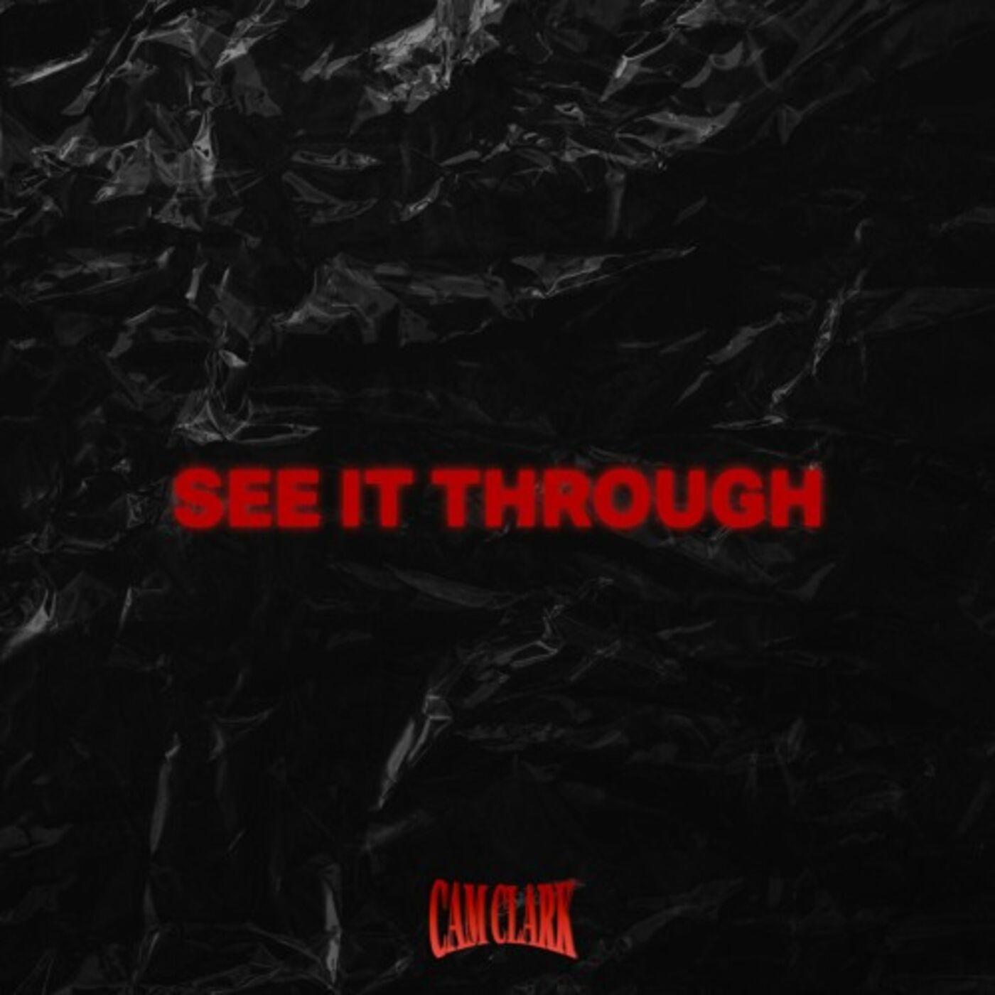 See It Through - Cam Clark