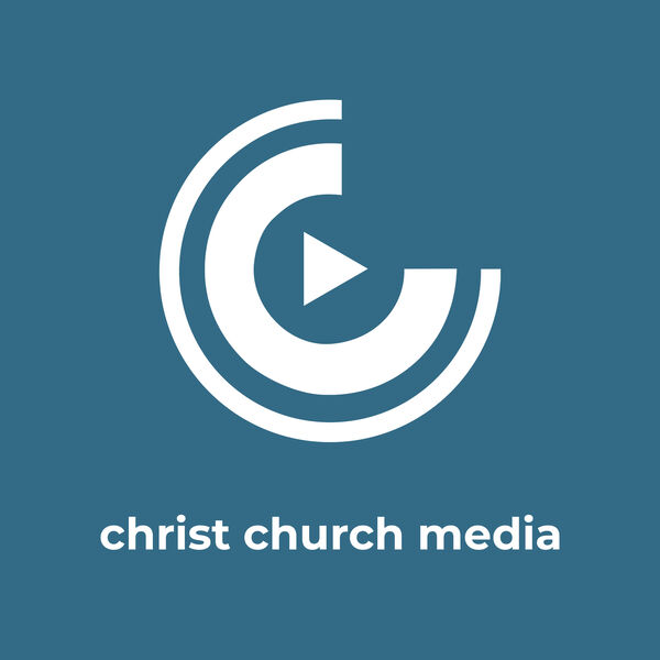 Christ Church Media Podcast Artwork Image