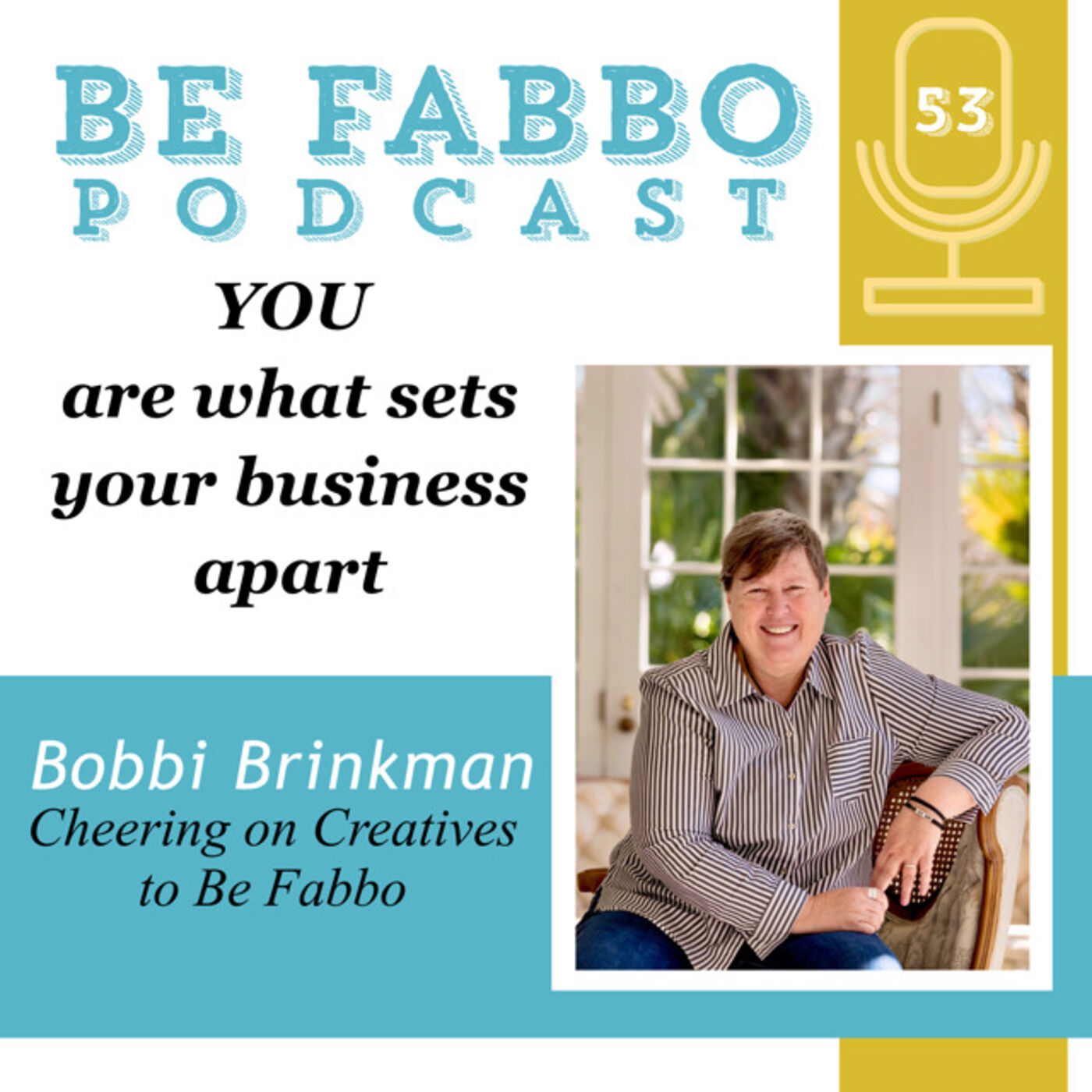 53: YOU are What Sets Your Business Apart- Bobbi Brinkman