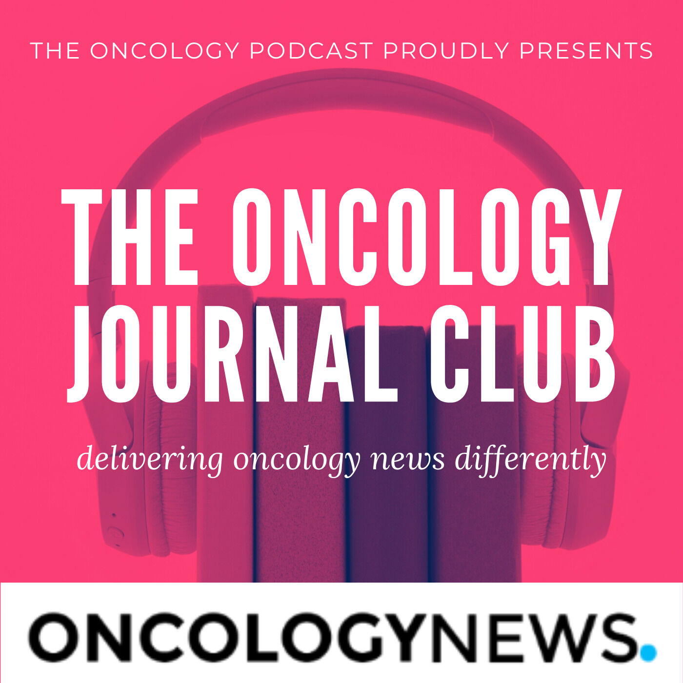 The Oncology Journal Club: AACR, Neoadjuvant Immunotherapy for Colon Cancer, HRT and much more