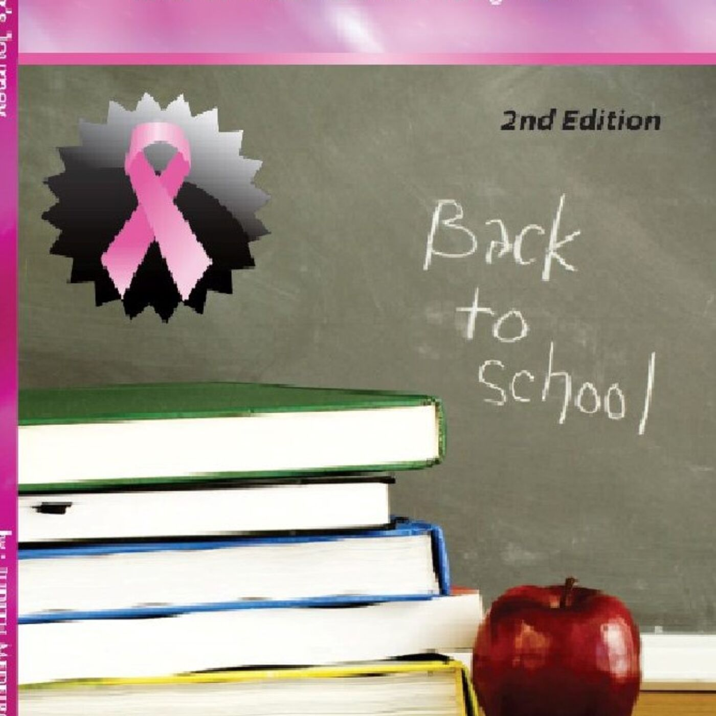 My Book:  A Teacher's Journey What Breast Cancer Taught Me Chapters 1 & 2