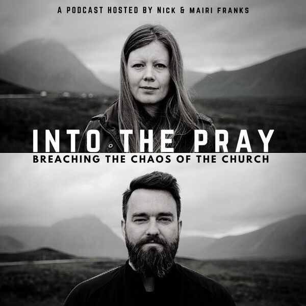 Into the Pray Podcast Artwork Image