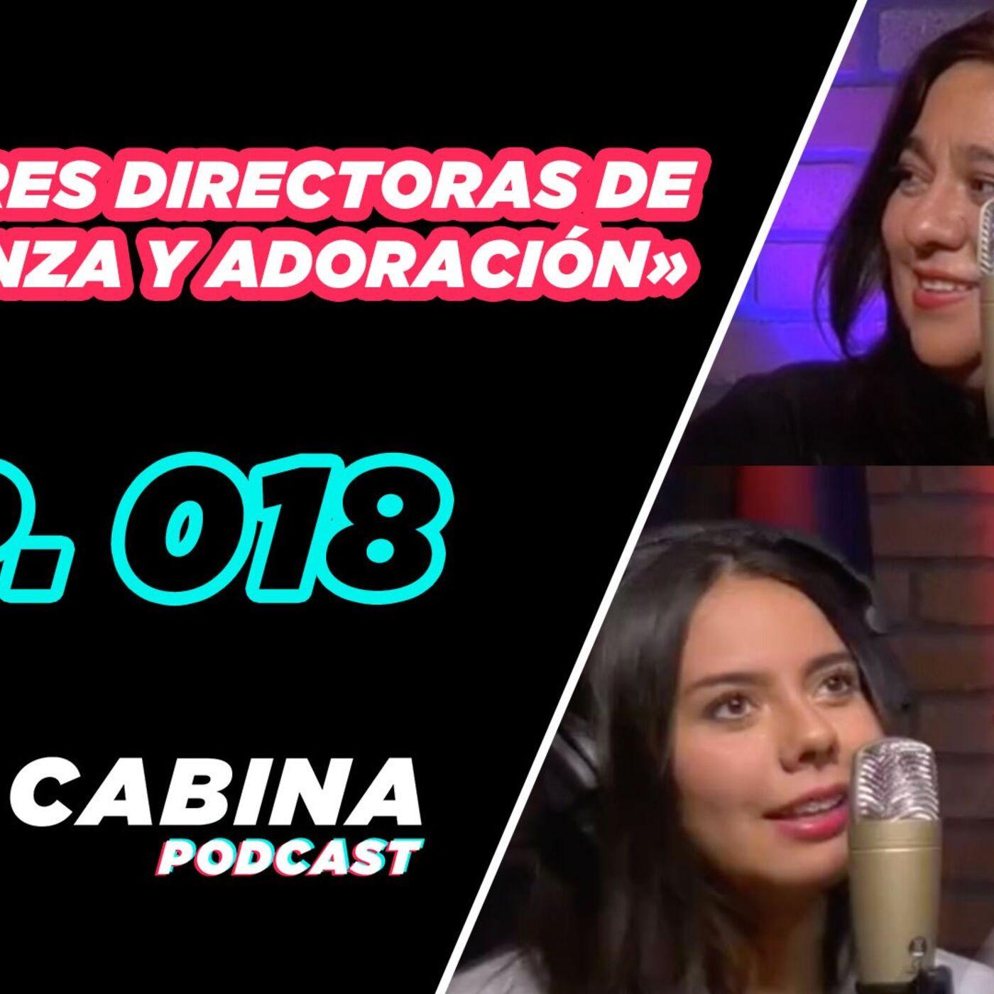 Mujeres directoras de alabanza y adoración – Podcast «La Cabina» Ep.18