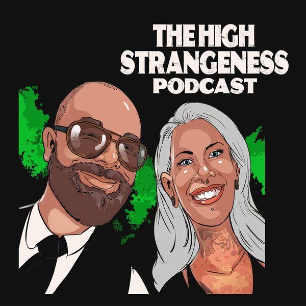The High Strangeness Podcast Podcast Artwork Image