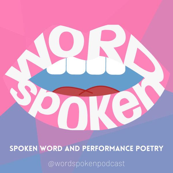 Word Spoken Podcast Artwork Image
