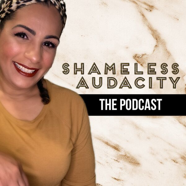Shameless Audacity Podcast Artwork Image