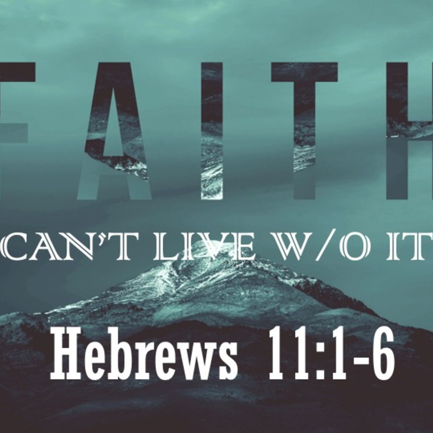 Faith: Can't Live Without It