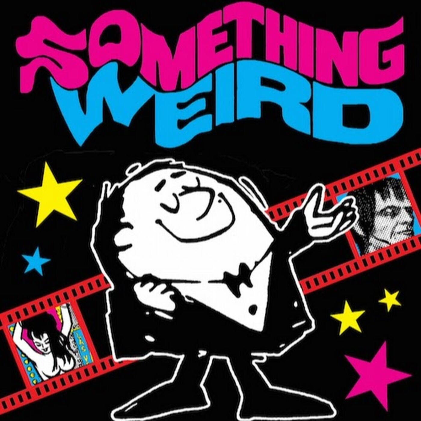 Psychedelia, STDs & Showtime Intermissions: Something Weird Part Two