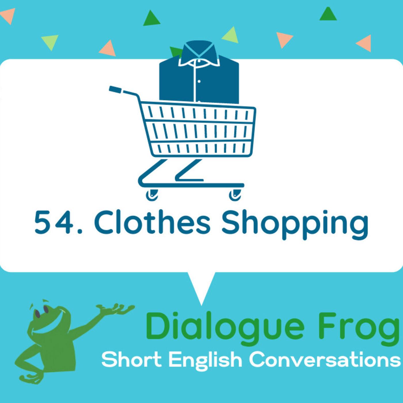 054 Clothes Shopping-English Dialogue Practice