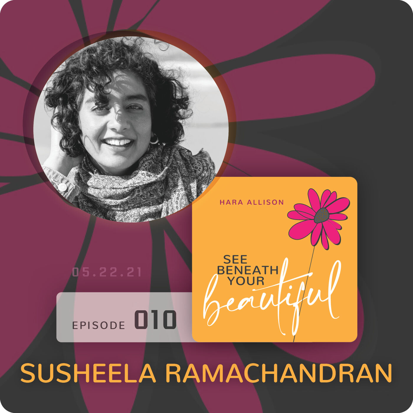 010. Susheela Ramachandran discusses being a sound healer, creative play facilitator, intuitive coach, motherless daughter and finding unconditional love for herself in her mother's stead