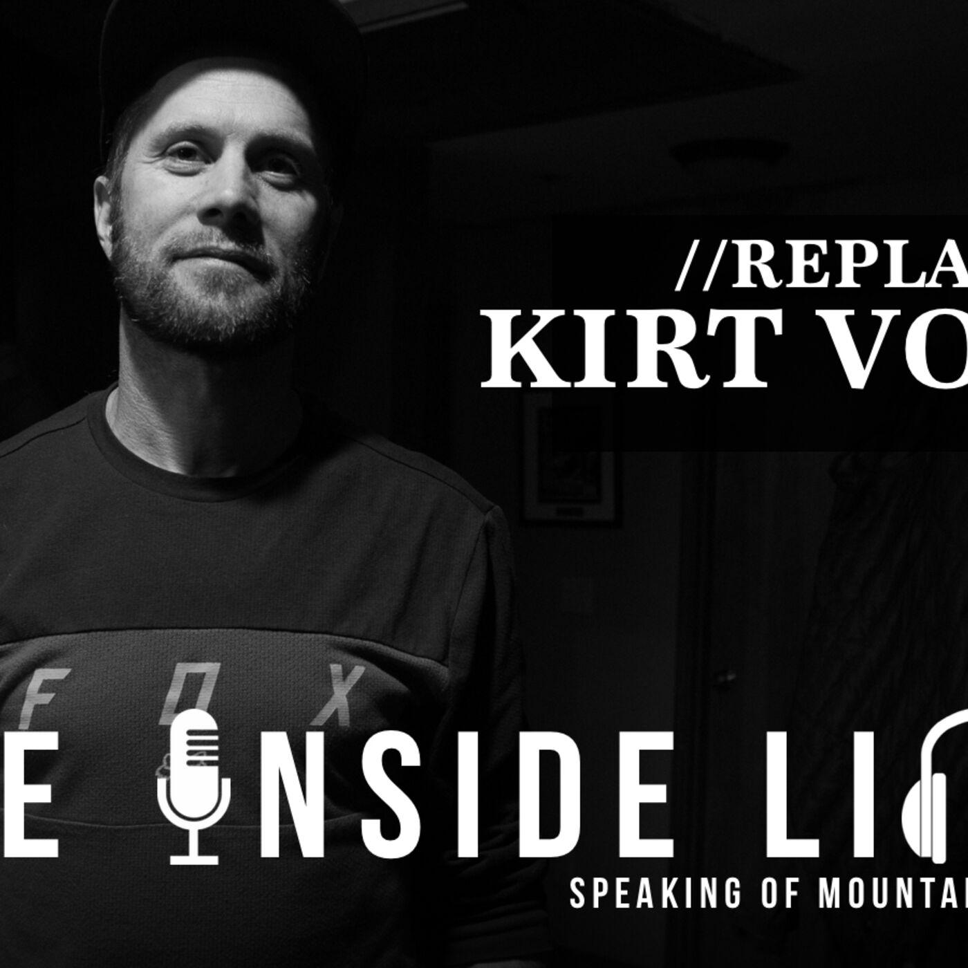 KIRT VOREIS - Full Episode REPLAY