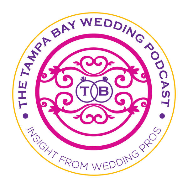 The Tampa Bay Wedding Podcast Podcast Artwork Image